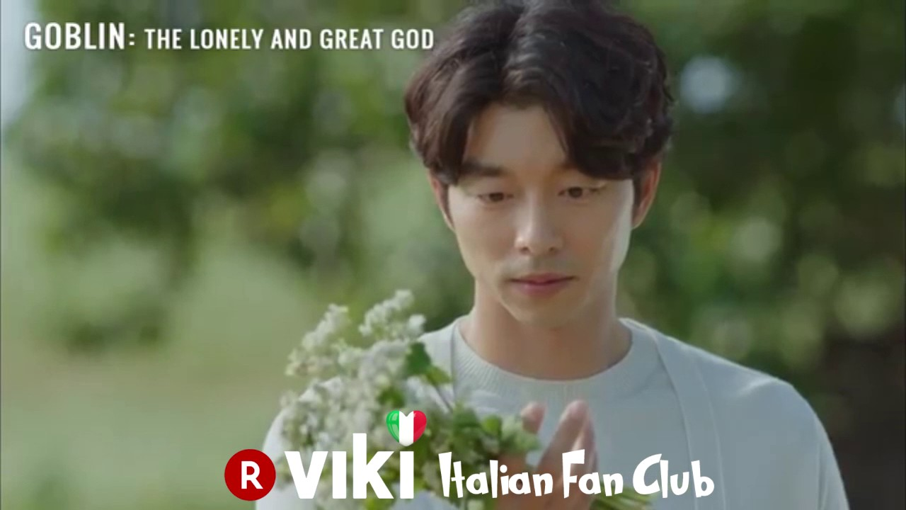 GOBLIN (도깨비) - Viki Italian Fan Club