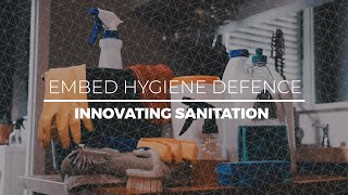 Embed Hygiene Defence | Innovating Sanitation