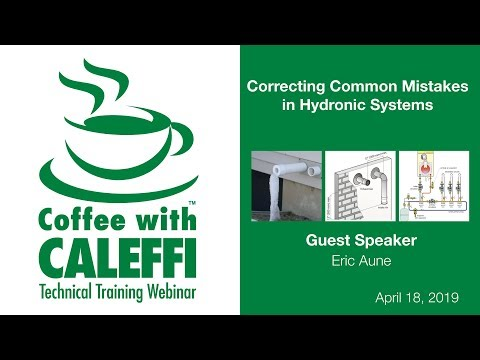 Correcting Common Mistakes In Hydronic Systems