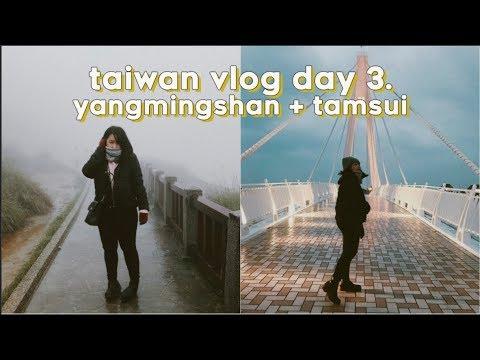 TAIWAN VLOG | Day 3: Yangmingshan and Tamsui Lover's Bridge & Old Street