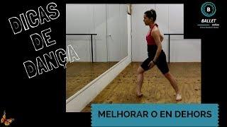 DICA 17 - Como melhorar o En Dehors no Ballet Clássico?