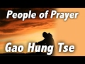 People of prayer:  Gao Hung Tse
