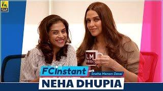 Neha Dhupia | FC Instant | Sneha Menon Desai | Film Companion