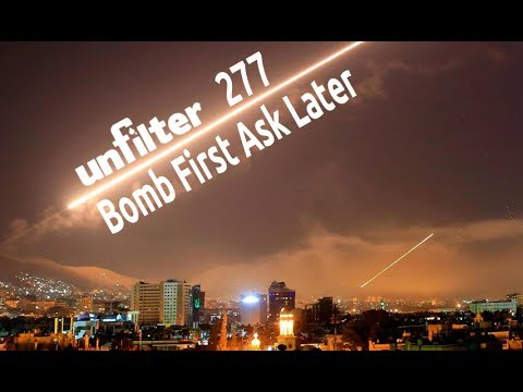 Bomb First Ask Later | Unfilter 277