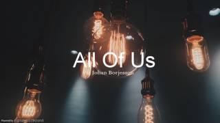 All Of Us - Johan Borjesson [F M R]