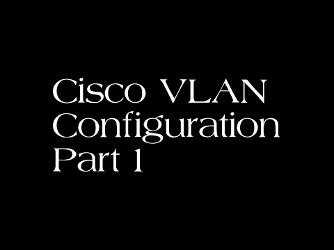 Cisco VLAN Setup - Cisco Configuration Step By Step Part 1 - Creating VLANs