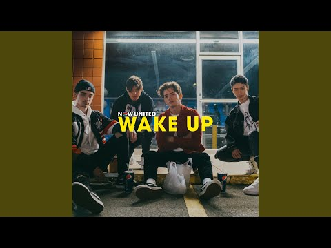 Now United - Wake Up mp3 baixar