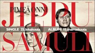 Jippu & Samuli Edelmann - Pimeä onni (2011 konserttikiertueen liput nyt Lippupalvelussa)