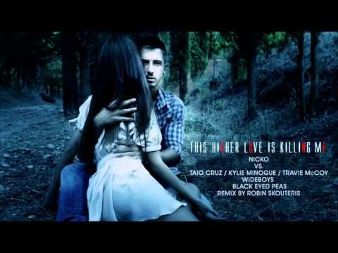 Nicko / Nikos Ganos - This Higher Love Is Killing Me (Robin Skouteris Mashup Club Remix)