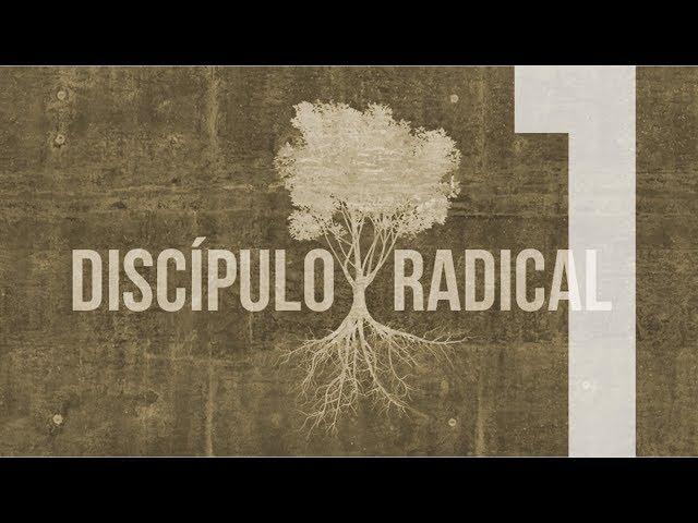 DISCÍPULO RADICAL - 1 de 7 - Inconformismo