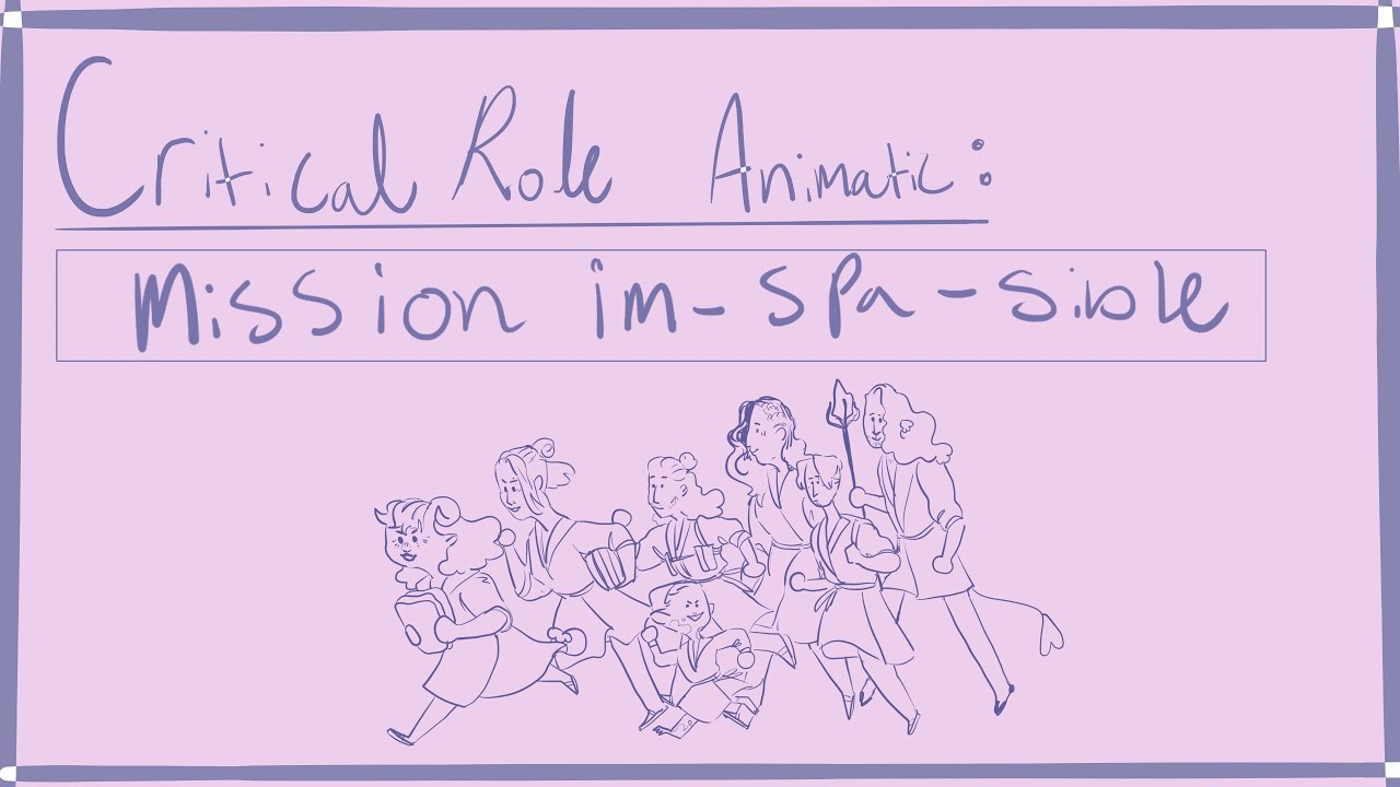Download Critical Role Animatic: Mission Im-spa-sible [S2E90][CC]