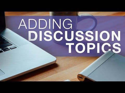 Adding Discussion Topics