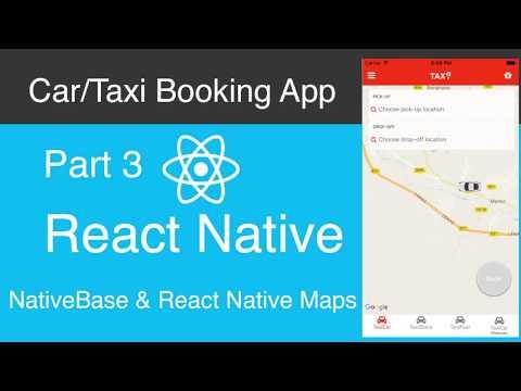 React Native Car:Taxi Booking App Part 3 - Native Base