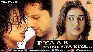 Pyaar Tune Kya Kiya | Hindi Movie Full Movie | Fardeen Khan Movie |  Bollywood M …