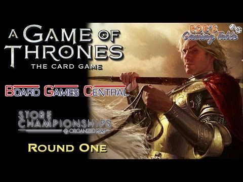 Game Of Thrones LCG: Board Game Central Store Championship 2016 - Round 1