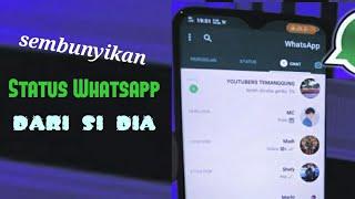 Cara Menyembunyikan Status Whatsapp dari Seseorang Tanpa Aplikasi Tambahan