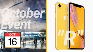 Apple October 2018 Event Date? iPhone XR Meaning? (Q&A #13)