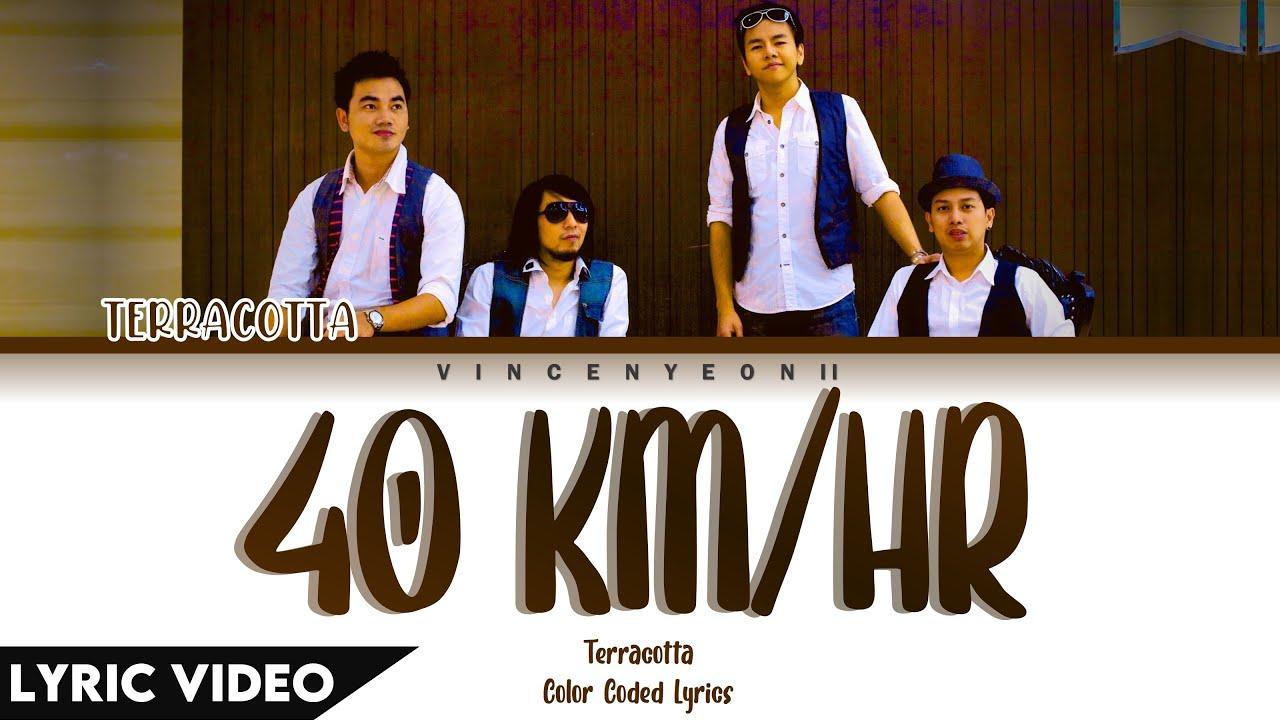 Download Terracotta - 40 Km/Hr l (Thai/Rom/Eng) Lyric Video