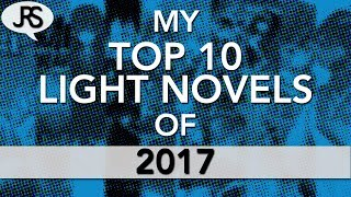 My Top 10 Light Novels of 2017