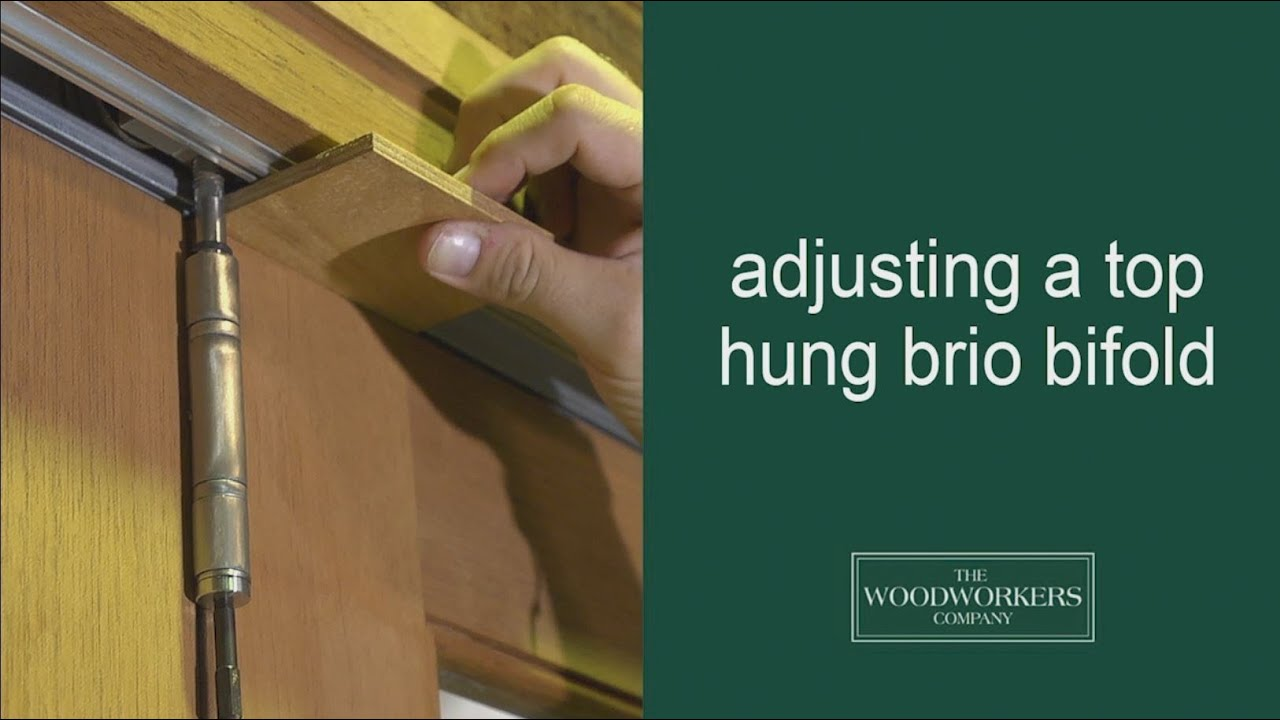 How To Adjust A Top Hung Brio Bifold By The Woodworkers