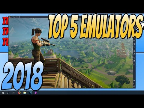 Top 5 Best FREE Android Emulators For PC July 2018