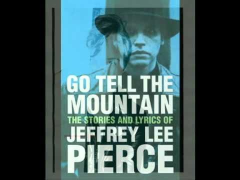 Jeffrey Lee Pierce - Love & Desperation