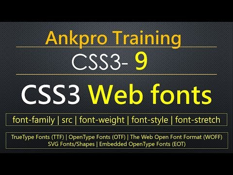 CSS3 9 - CSS3 Web fonts | How to include google fonts to web