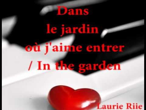 Dans le jardin où j'aime entrer / In the Garden Instrumental