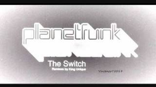 Planet Funk - The Switch (King Unique Dirty Dub) 2004 Dj Promo