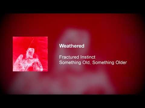Fractured Instinct - Weathered Mp3