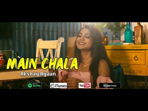 main-chala-/-akshay-anand-/-latest-hindi-song