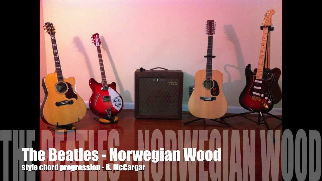 The Beatles Norwegian Wood Style Chord Progression With Chord