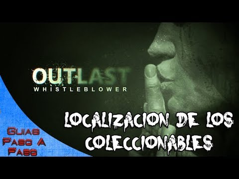 Outlast: Whistleblower   Localización de todos los coleccionables / All collectibles locations