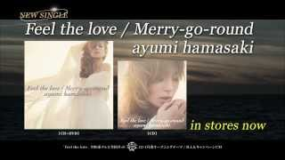 浜崎あゆみ /「Feel the love / Merry-go-round」TV CM
