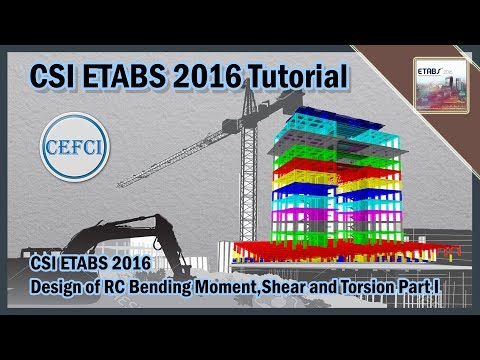 CSI ETABS 2016-Design of Concrete Beam Bending Moment,Shear and Torsion Part I