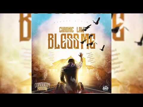 Chronic Law - Bless Me Ft (Damage Musiq)