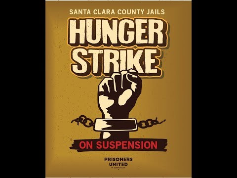 Message From Prisoners United of Silicon Valley Suspending 11 Day Hunger Strike