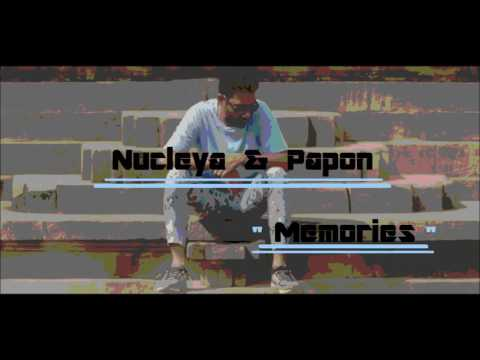 Memories Nucelya and Papon