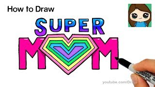 How to Draw Super Mom Letters with Rainbow Heart Easy