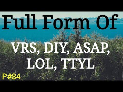 Full form of VRS, DIY, ASAP, LOL, TTYL    Full Name    General Knowledge in Hindi    Mahipal Rajput