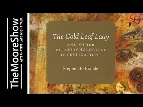 Parapsychology and Paranormal Cases with Professor Stephen Braude