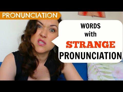 Words with Strange Pronunciation