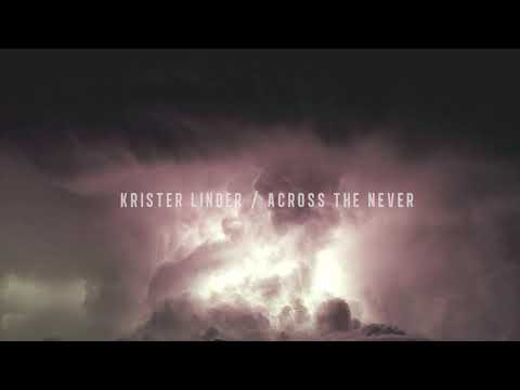 Krister Linder / Across the Never / 2019 Album Trailer Mp3