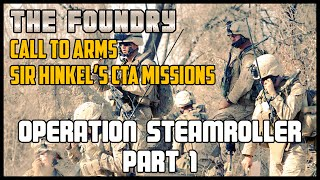 Operation Steamroller (Part 1) - Call to Arms
