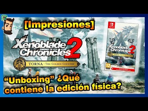¡ES COMO UN JUEGO NUEVO! Xenoblade Chronicles 2 Torna Golden Country | Impresiones | Unboxing