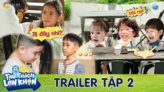 Thử Thách Lớn Khôn   Trailer tập 2: 6 nhóc tì sẽ ứng phó thế nào với tình huống người lạ tiếp cận?