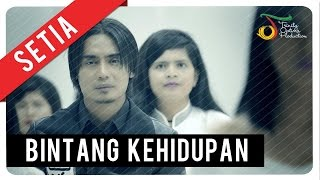 Setia Band - Bintang Kehidupan | Official Video Clip - Stafaband