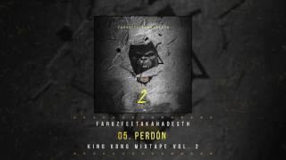 05 Perdón   King Kong Mixtape Vol.2   Faruz Feet