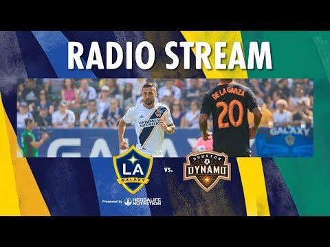 LA Galaxy Vs Houston Dynamo | Radio Live Stream