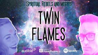 Ep. 26 Twin Flames